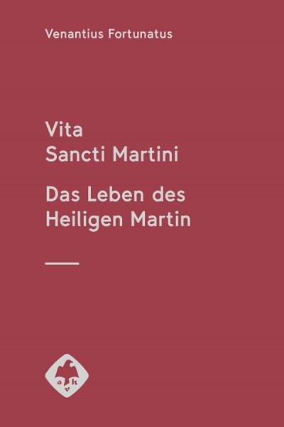 Vita Sancti Martini Das Leben des Heiligen Martin Venantius Fortunatus
