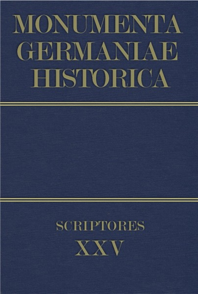 Monumenta Germaniae Historica Scriptores in Folio Band 25
