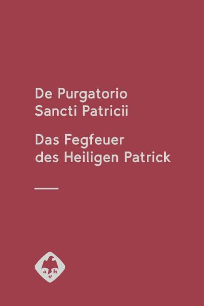 De Purgatorio Sancti Patricii Fegfeuer des Heiligen Patrick