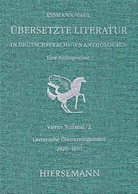 Übersetzte Literatur in deutschsprachigen Anthologien. Eine Bibliographie.