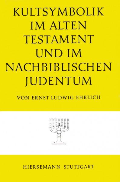 Kultsymbolik im Alten Testament und im nachbiblischen Judentum