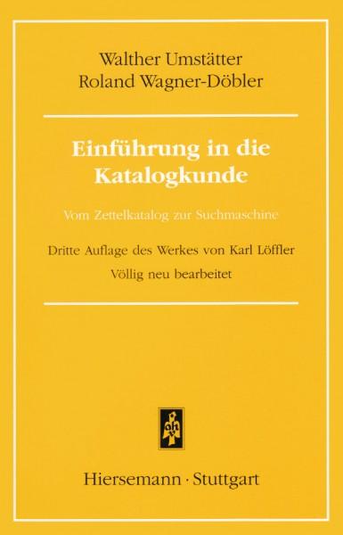 Umstätter, Einführung in die Katalogkunde. Vom Zettelkatalog zur Suchmaschine