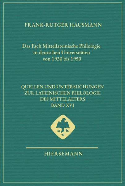 Das Fach Mittellateinische Philologie an deutschen Universitäten von 1930 bis 1950