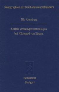 Soziale Ordnungsvorstellungen bei Hildegard von Bingen