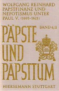 Papstfinanz und Nepotismus unter Paul V. (1605-1621)