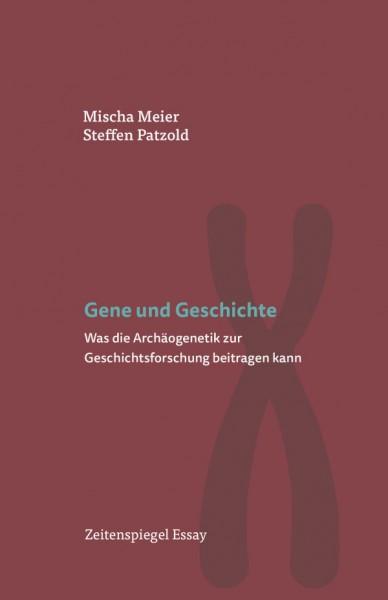 Mischa Meier Gene und Geschichte