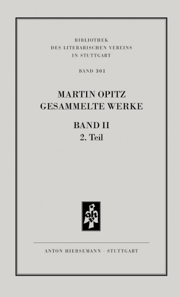 Martin Opitz: Gesammelte Werke, Band 2, Teil 2