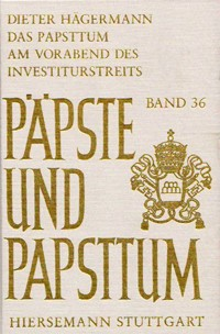 Das Papsttum am Vorabend des Investiturstreits