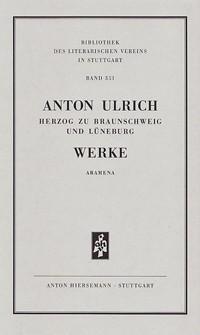 Werke. Historisch-kritische Ausgabe. Aramena.