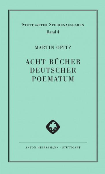 Acht Bücher deutscher Poematum