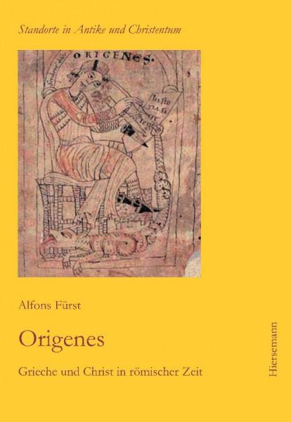 Alfons Fürt, Origenes. Grieche und Christ in römischer Zeit