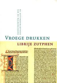 Vroege Drukken Librije Zutphen