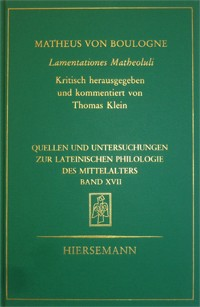 Matheus von Boulogne: Lamentationes Matheoluli