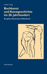 Buchkunst und Kunstgeschichte im 20. Jahrhundert