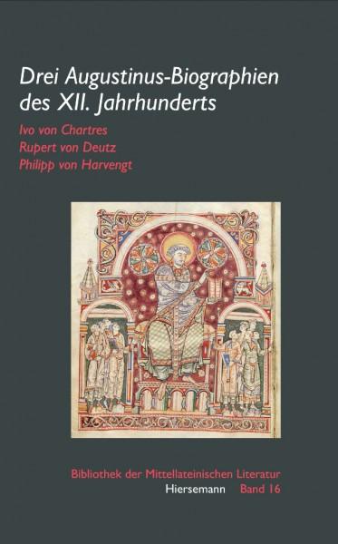 Drei Augustinus-Biographien des XII. Jahrhunderts