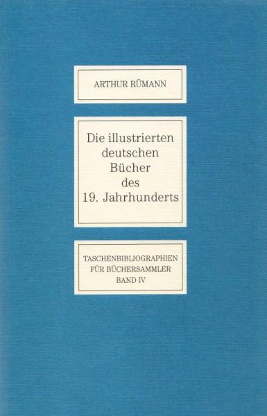 Die illustrierten deutschen Bücher des 19. Jahrhunderts, Arthur Rümann