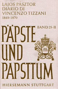 Il Concilio Vaticano I: Diario di Vincenzo Tizzani (1869-1870)