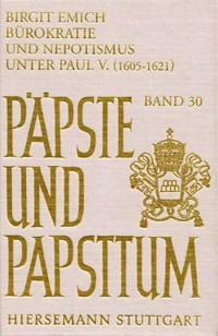 Bürokratie und Nepotismus unter Paul V. (1606-1621)
