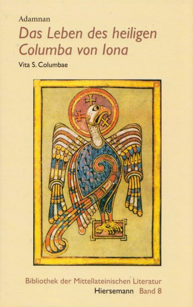 Adamnan: Das Leben des heiligen Columba von Iona. Vitae S. Columbae