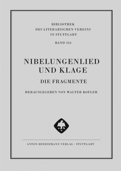 Nibelungenlied und Klage - die Fragmente