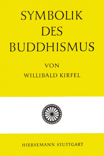 Willibald Kirfel: Symbolik des Buddhismus