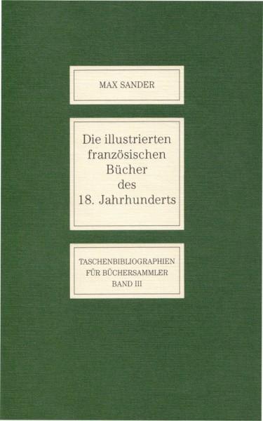 Die illustrierten französischen Bücher des 18. Jahrhunderts, Max Sander