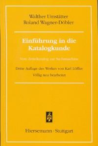 Einführung in die Katalogkunde