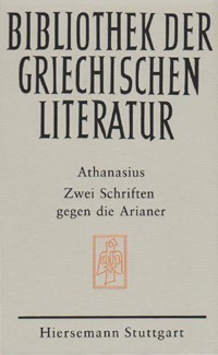Zwei Schriften gegen die Arianer