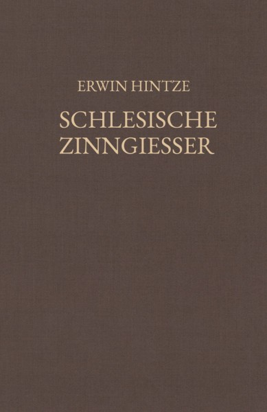 Hintze, Schlesische Zinngiesser