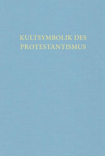 Kultsymbolik des Protestantismus