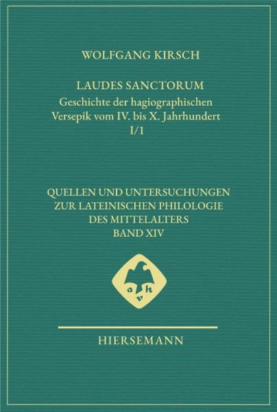 Laudes sanctorum. Geschichte der hagiographischen Versepik vom IV. bis X. Jahrhundert
