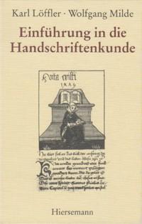 Einführung Handschriftenkunde