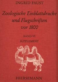 Zoologische Einblattdrucke und Flugschriften vor 1800