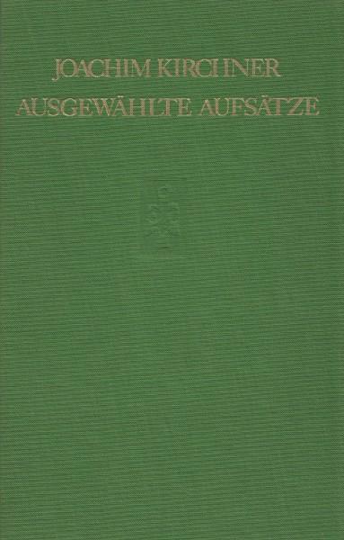 Joachim Kirchner, Ausgewählte Aufsätze aus Paläographie und Handschriftenkunde, Zeitschriftenwesen und Geistesgeschichte