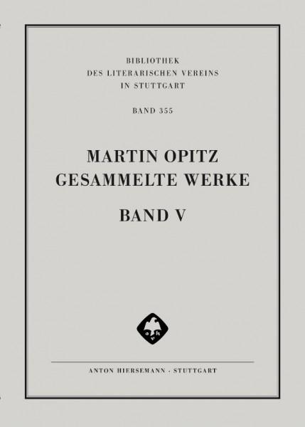 Martin Opitz, Gesammelte Werke in deutscher Sprache. Werke 1630 – 1633