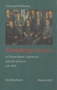 Künstlergruppen in Deutschland, Österreich, Schweiz seit 1900