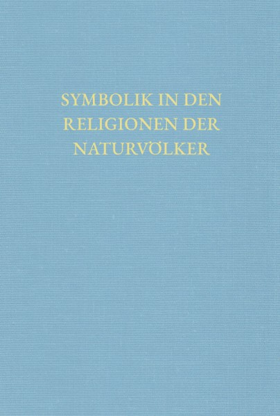Symbolik in den Religionen der Naturvölker