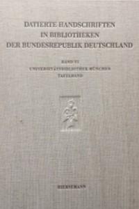 Die datierten Handschriften der Universitätsbibliothek München
