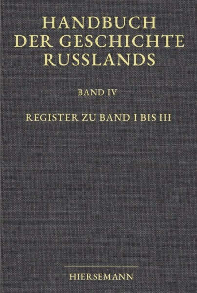Klaus Zernack (Hrsg.): Handbuch der Geschichte Russlands. Register zu Band 1 bis 3