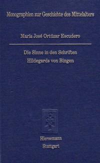 Die Sinne in den Schriften Hildegards von Bingen