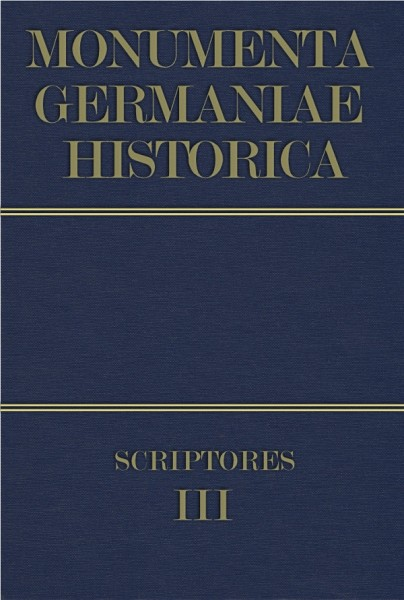 Monumenta Germaniae Historica Scriptores in Folio Band 3