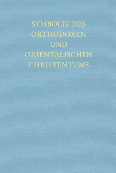 Symbolik des Orthodoxen und Orientalischen Christentums