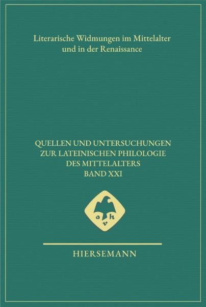 Literarische Widmungen im Mittelalter und in der Renaissance - CarlFriedrich Bieritz, Clemens Cornelius Brinkmann und Thomas Haye