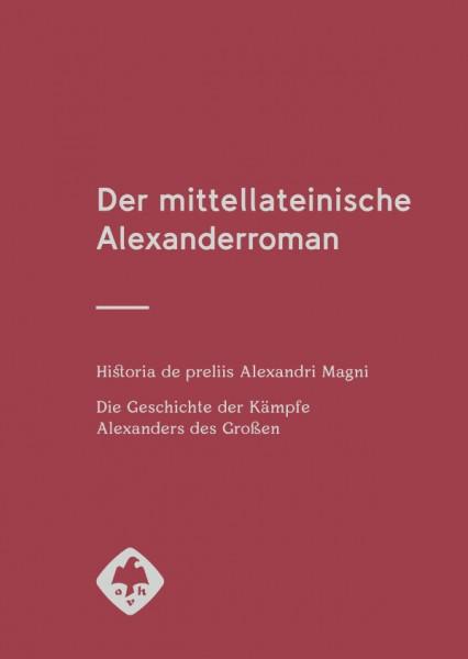 Der mittellateinische Alexanderroman