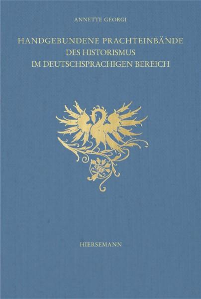 Handgebundene Prachteinbände des Historismus