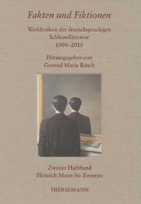 Fakten und Fiktionen. Werklexikon deutschsprachiger Schlüsselliteratur 1900-2010