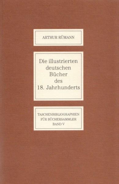 Die illustrierten deutschen Bücher des 18. Jahrhunderts, Arthur Rümann