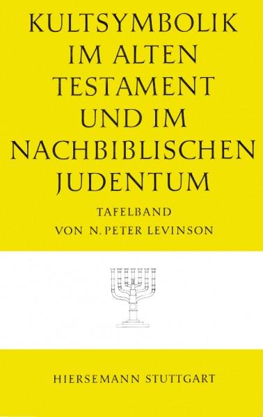 Die Kultsymbolik im Alten Testament und im nachbiblischen Judentum