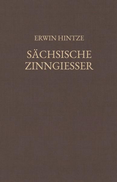 Hintze, Sächsische Zinngiesser