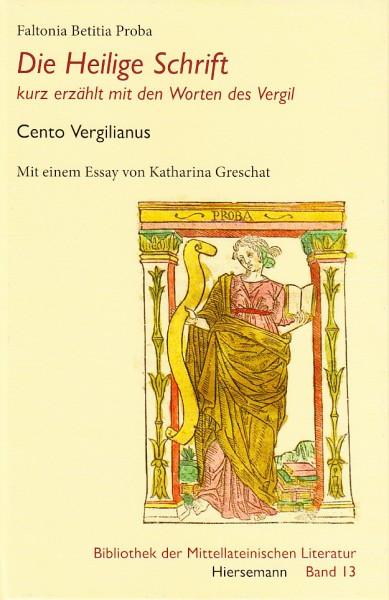 Die Heilige Schrift - kurz erzählt mit den Worten des Vergil | Cento Vergilianus